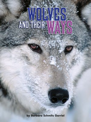 cover image of Wolves and Their Ways