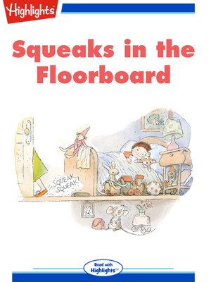cover image of Squeaks in the Floorboard
