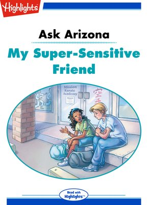 cover image of Ask Arizona: My Super-Sensitive Friend