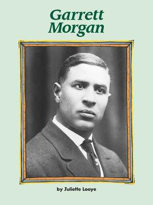 cover image of Garrett Morgan