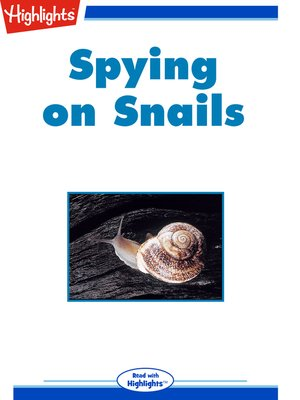 cover image of Spying on Snails