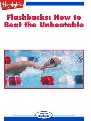 cover image of Flashbacks: How to Beat the Unbeatable