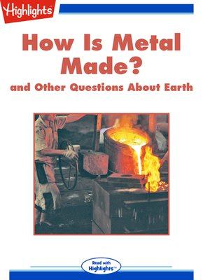 cover image of How Is Metal Made? and Other Questions About Earth