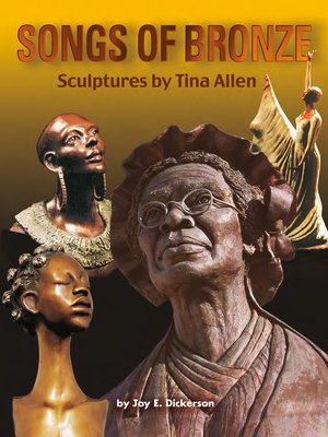 cover image of Songs of Bronze: Sculptures by Tina Allen