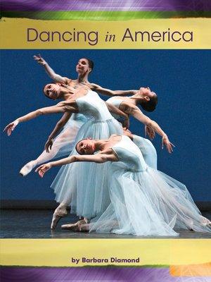cover image of Dancing in America