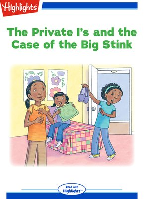 cover image of The Private I's and the Case of the Big Stink