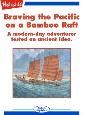 cover image of Braving the Pacific on a Bamboo Raft