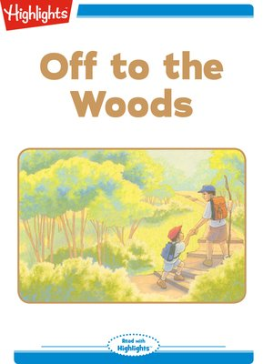 cover image of Off to the Woods