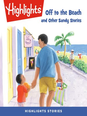 cover image of Off to the Beach and Other Sandy Stories