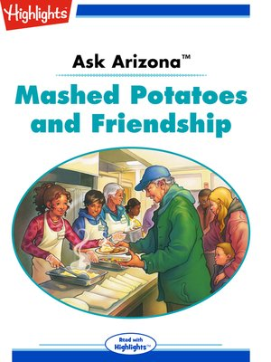 cover image of Ask Arizona: Mashed Potatoes and Friendship