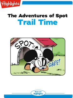 cover image of The Adventures of Spot: Trail Time