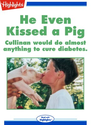 cover image of He even kissed a pig