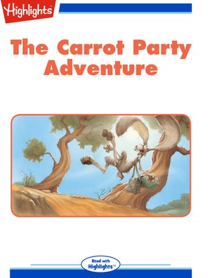 cover image of The Carrot Party Adventure