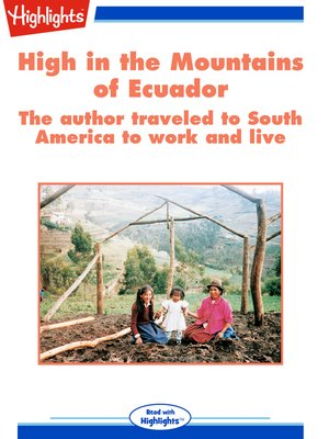 cover image of High in the Mountains of Ecuador