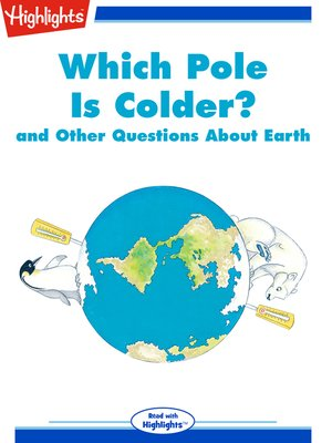 cover image of Which Pole Is Colder? and Other Questions About Earth