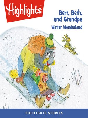 cover image of Bert, Beth, and Grandpa: Winter Wonderland