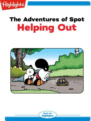 cover image of The Adventures of Spot: Helping Out