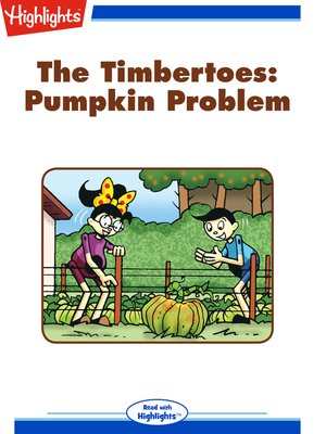 cover image of The Timbertoes: Pumpkin Problem