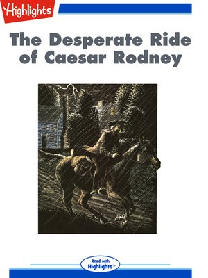 cover image of The Desperate Ride of Caesar Rodney