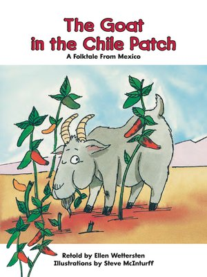 cover image of The Goat in the Chile Patch: A Folktale From Mexico