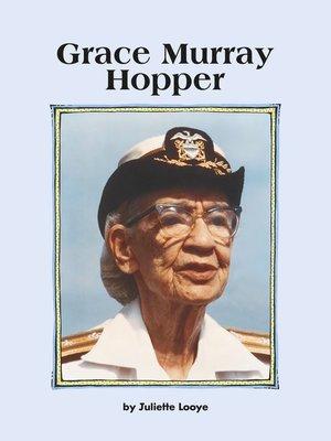 cover image of Grace Murray Hopper