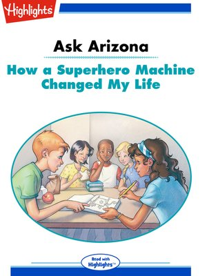 cover image of Ask Arizona: How a Superhero Machine Changed My Life