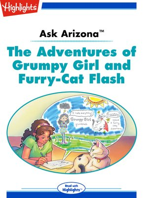cover image of Ask Arizona: The Adventures of Grumpy Girl and Furry-Cat Flash