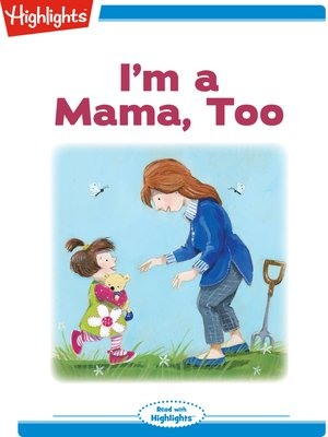cover image of I'm a Mama Too