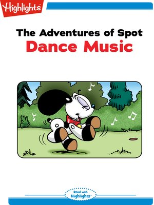 cover image of The Adventures of Spot: Dance Music