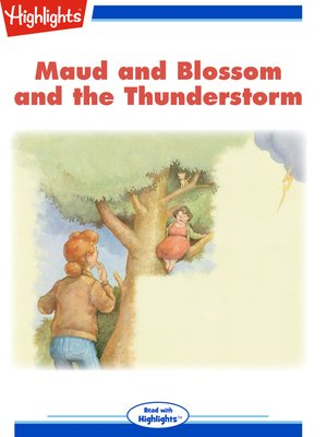 cover image of Maud and Blossom and the Thunderstorm