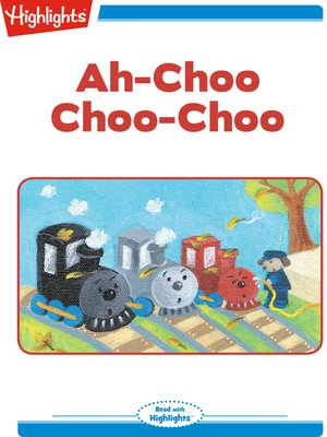 cover image of Ah-Choo Choo-Choo