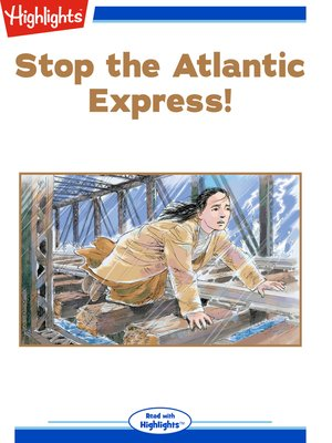 cover image of Stop the Atlantic Express!