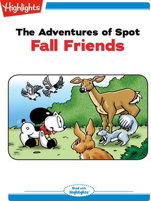 cover image of The Adventures of Spot: Fall Friends