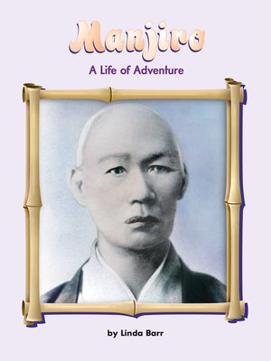 cover image of Manjiro: A Life of Adventure