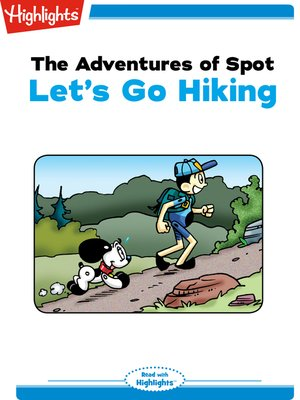 cover image of The Adventures of Spot: Let's go Hiking