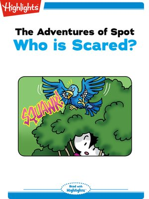 cover image of The Adventures of Spot: Who is Scared?