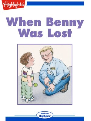 cover image of When Benny Was Lost?