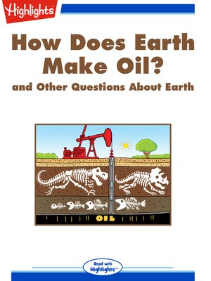 cover image of How Does Earth Make Oil? and Other Questions About Earth