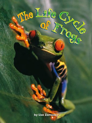 cover image of The Life Cycle of Frogs