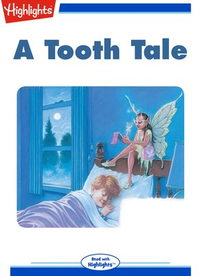cover image of A Tooth Tale