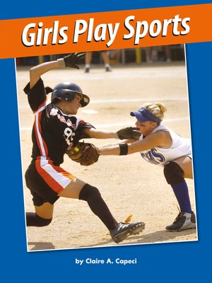 cover image of Girls Play Sports
