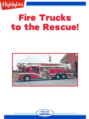 cover image of Fire Trucks to the Rescue!