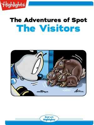 cover image of The Adventures of Spot: The Visitors
