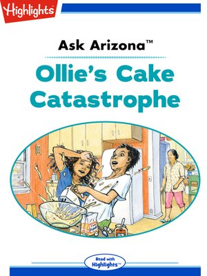 cover image of Ask Arizona: Ollie's Cake Catastrophe