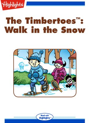 cover image of The Timbertoes: Walk in the Snow