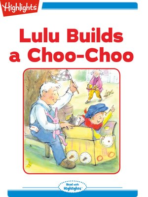cover image of Lulu Builds a Choo-Choo