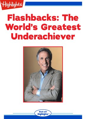 cover image of Flashbacks: The World's Greatest Underachiever
