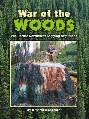 cover image of War of the Woods: The Pacific Northwest Logging Argument