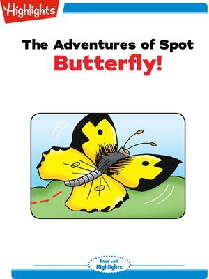 cover image of The Adventures of Spot: Butterfly