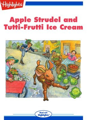 cover image of Apple Strudel and Tutti-Frutti Ice Cream